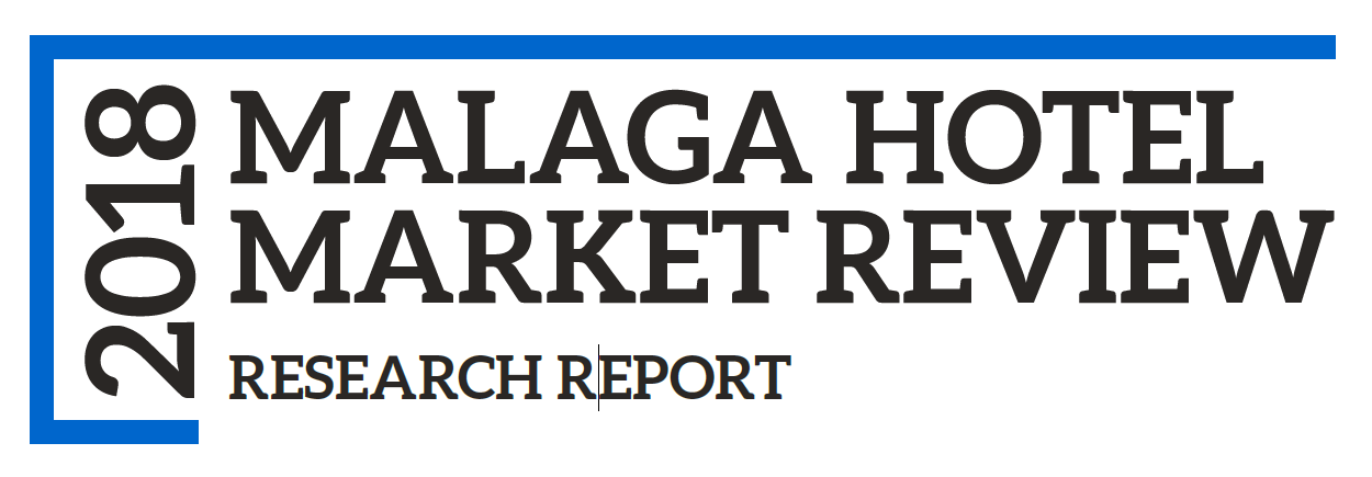 MALAGA HOTEL MARKET REVIEW 2018 RESEARCH REPORT